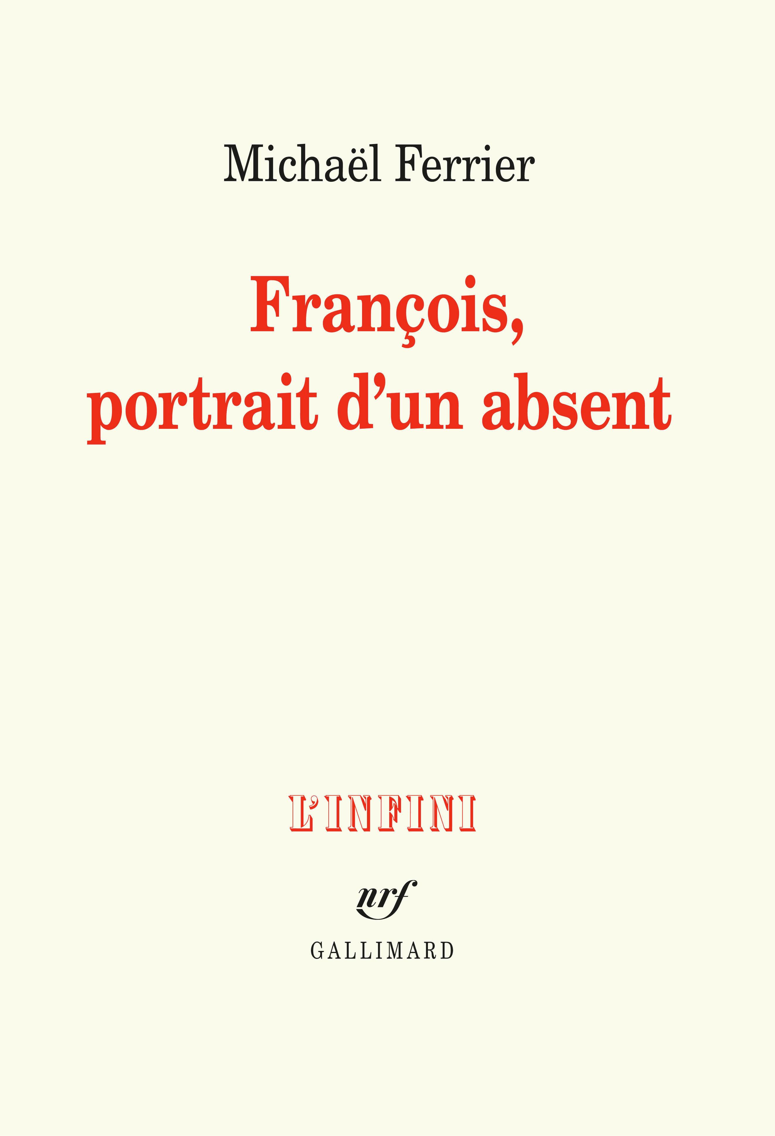 L'INFINI - FRANCOIS, PORTRAIT D'UN ABSENT