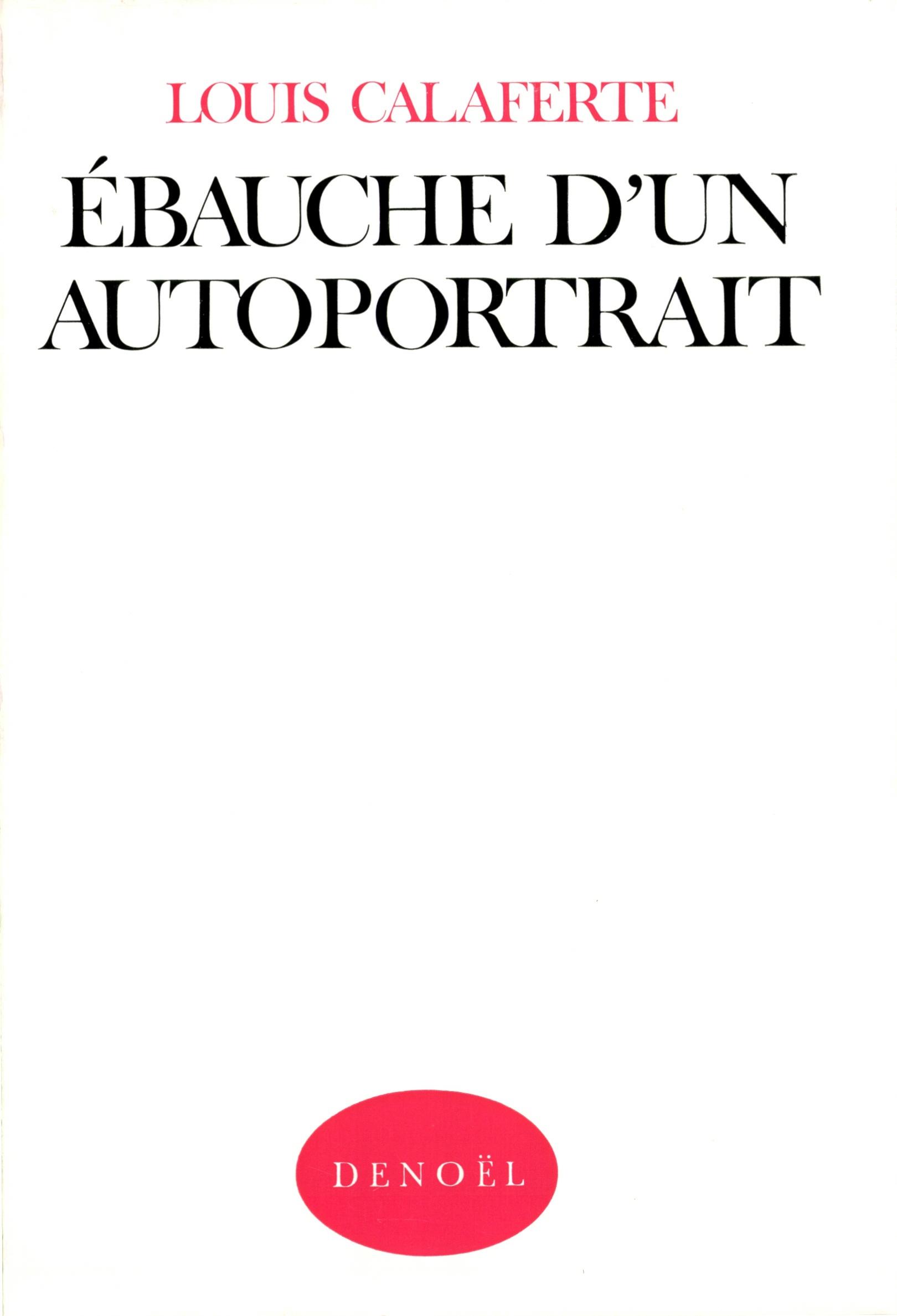 EBAUCHE D'UN AUTOPORTRAIT