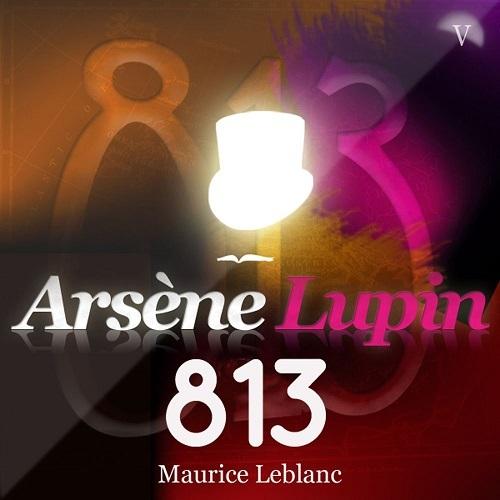 ARSENE LUPIN : 813