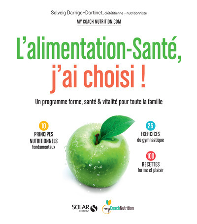 L'ALIMENTATION-SANTE, J'AI CHOISI!