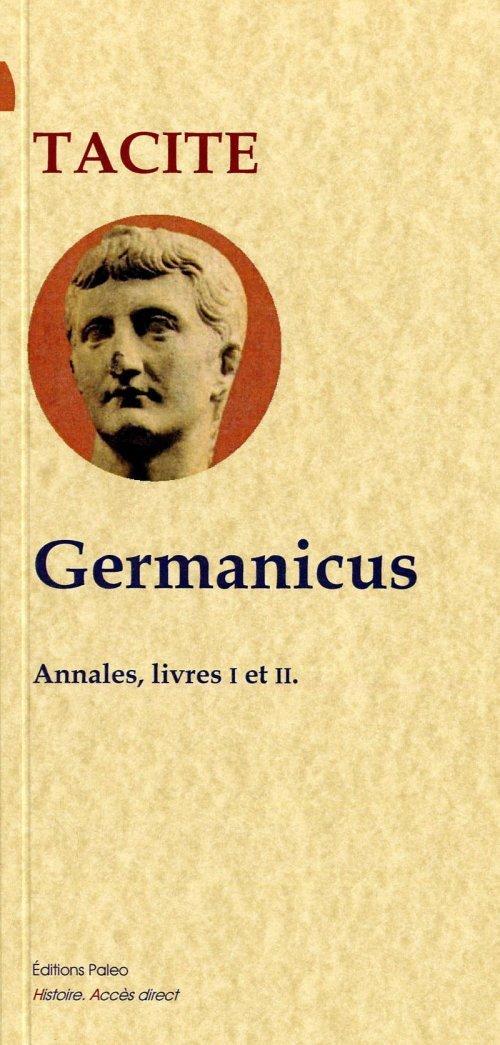 GERMANICUS (ANNALES LIVRES 1 ET 2)
