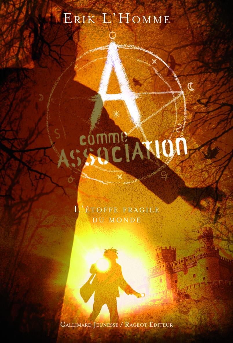 A COMME ASSOCIATION 3 - L'ETOFFE FRAGILE DU MONDE