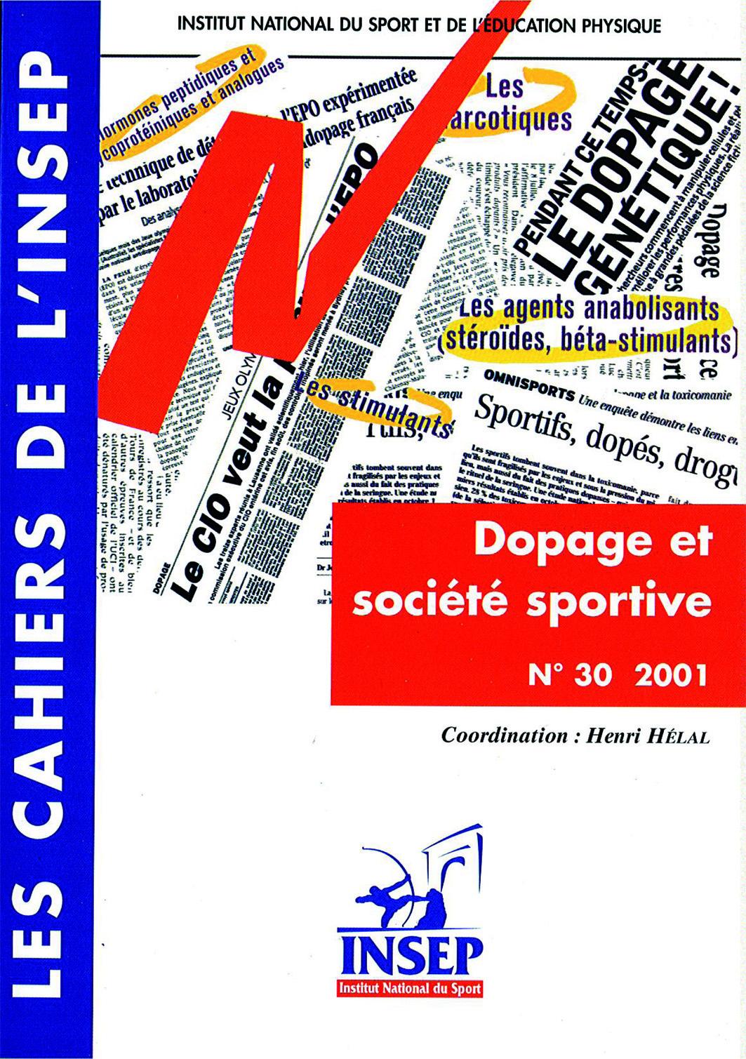 LES CAHIERS DE L'INSEP, N 30. DOPAGE ET SOCIETE SPORTIVE