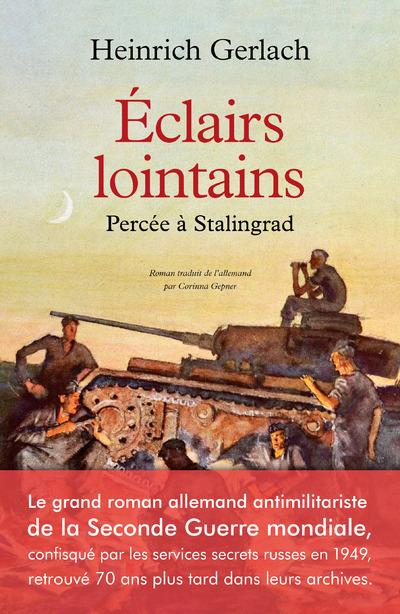 ECLAIRS LOINTAINS - PERCEE A STALINGRAD