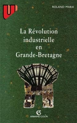 LA REVOLUTION INDUSTRIELLE EN GRANDE-BRETAGNE
