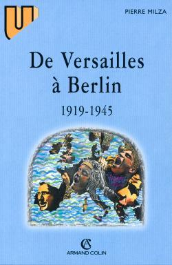 DE VERSAILLES A BERLIN (1919-1945)
