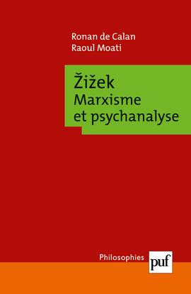 ZIZEK, MARXISME ET PSYCHANALYSE