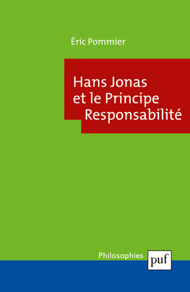 "HANS JONAS ET ""LE PRINCIPE RESPONSABILITE"""