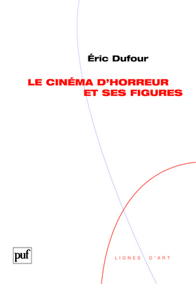 IAD - LE CINEMA D'HORREUR ET SES FIGURES