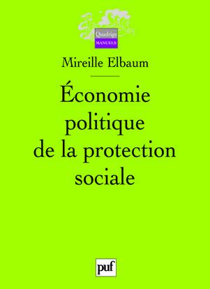 ECONOMIE POLITIQUE DE LA PROTECTION SOCIALE