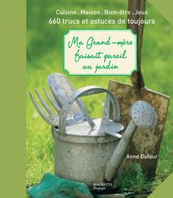 MA GRAND-MERE FAISAIT PAREIL AU JARDIN