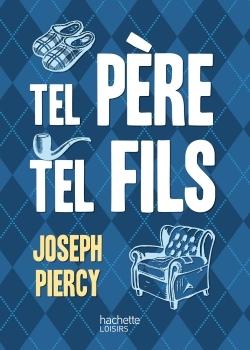 TEL PERE, TEL FILS