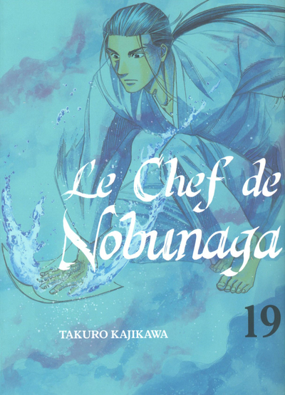 LE CHEF DE NOBUNAGA - TOME 19