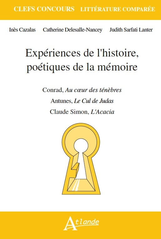 EXPERIENCES DE L'HISTOIRE, POETIQUES DE LA MEMOIRE