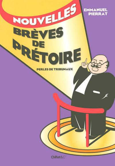 NOUVELLES BREVES DE PRETOIRE