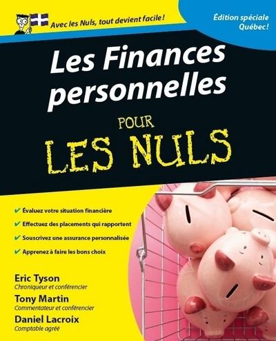 FINANCES PERSONNELLES EDITION QUEBECOISE POUR LES NULS 2ED