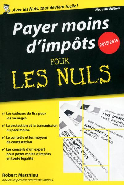 PAYER MOINS D'IMPOTS 2015-2016 POCHE POUR LES NULS