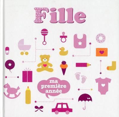 FILLE - MA PREMIERE ANNEE