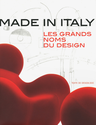MADE IN ITALY- LES GRANDS NOMS DU DESIGN