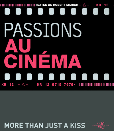 PASSIONS AU CINEMA - MORE THAN JUST A KISS