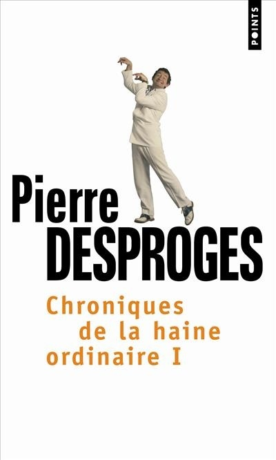 CHRONIQUES DE LA HAINE ORDINAIRE I