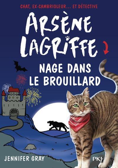 ARSENE LAGRIFFE - TOME 6 NAGE DANS LE BROUILLARD