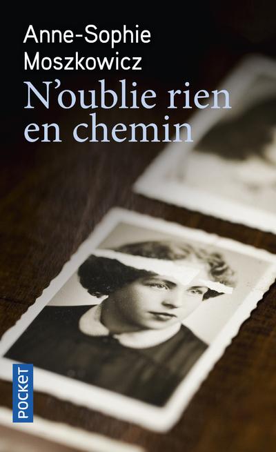 N'OUBLIE RIEN EN CHEMIN