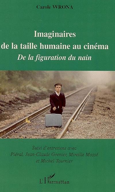 IMAGINAIRES DE LA TAILLE HUMAINE AU CINEMA