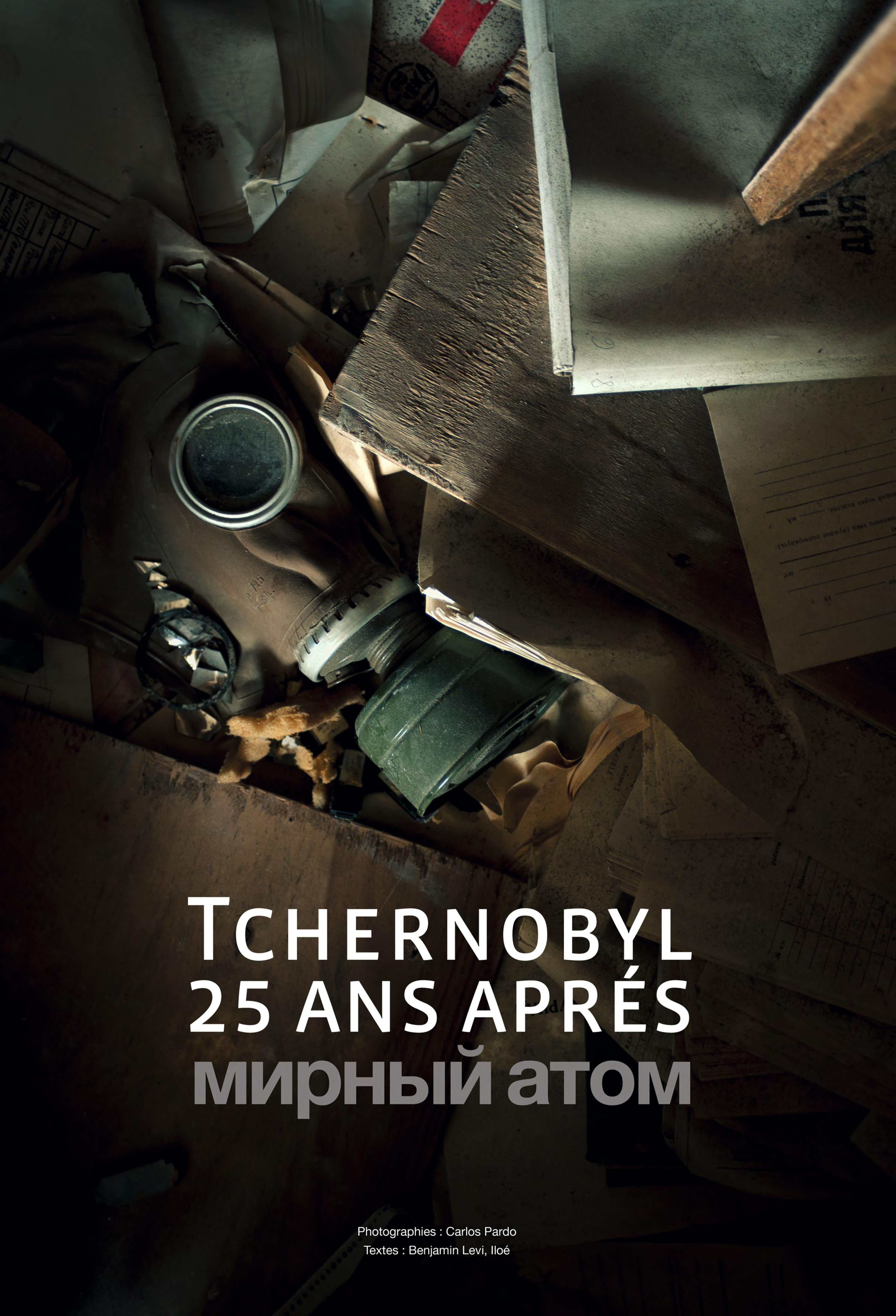 TCHERNOBYL : 25 ANS APRES
