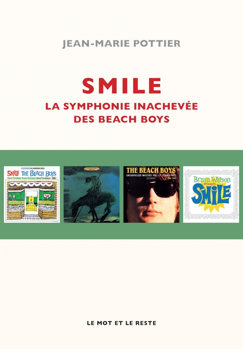 SMILE - LA SYMPHONIE INACHEVEE DES BEACH BOYS