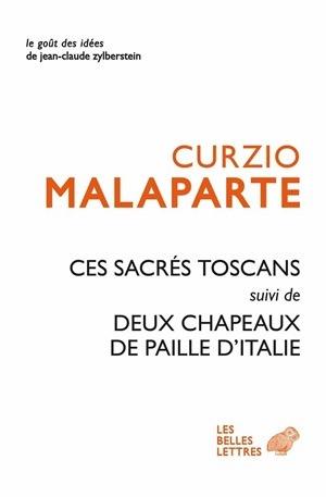 CES SACRES TOSCANS SUIVI DE DEUX CHAPEAUX DE PAILLE