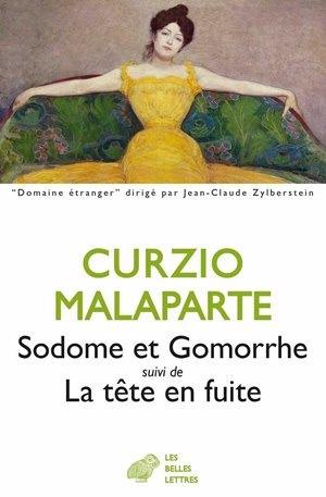 SODOME ET GOMORRHE,SUIVI DE LA TETE EN FUITE