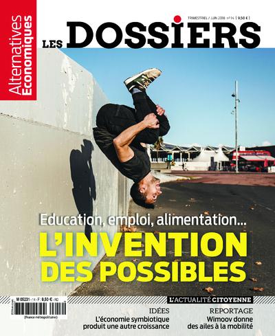 LES DOSSIERS D'ALTERNATIVES ECONOMIQUES - NUMERO 14 EDUCATION, EMPLOI...L'INVENTION DES POSSIBLES