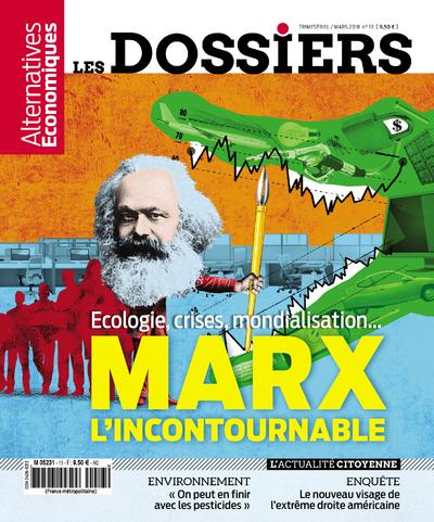 LES DOSSIERS D'ALTERNATIVES ECONOMIQUES - NUMERO 13 - MARX L'INCONTOURNABLE - ECOLOGIE, CRISES, MON