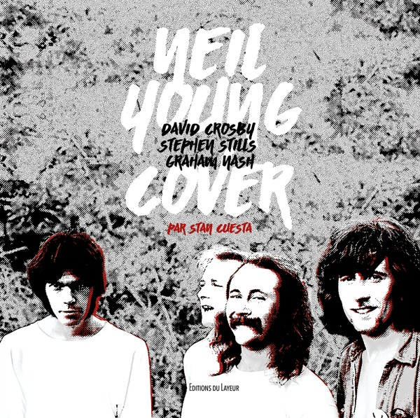 CROSBY STILLS NASH AND YOUNG COVER