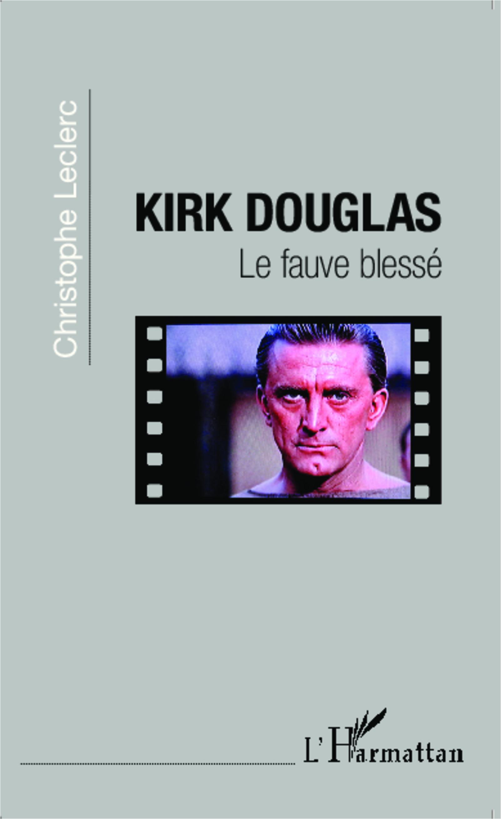 KIRK DOUGLAS LE FAUVE BLESSE