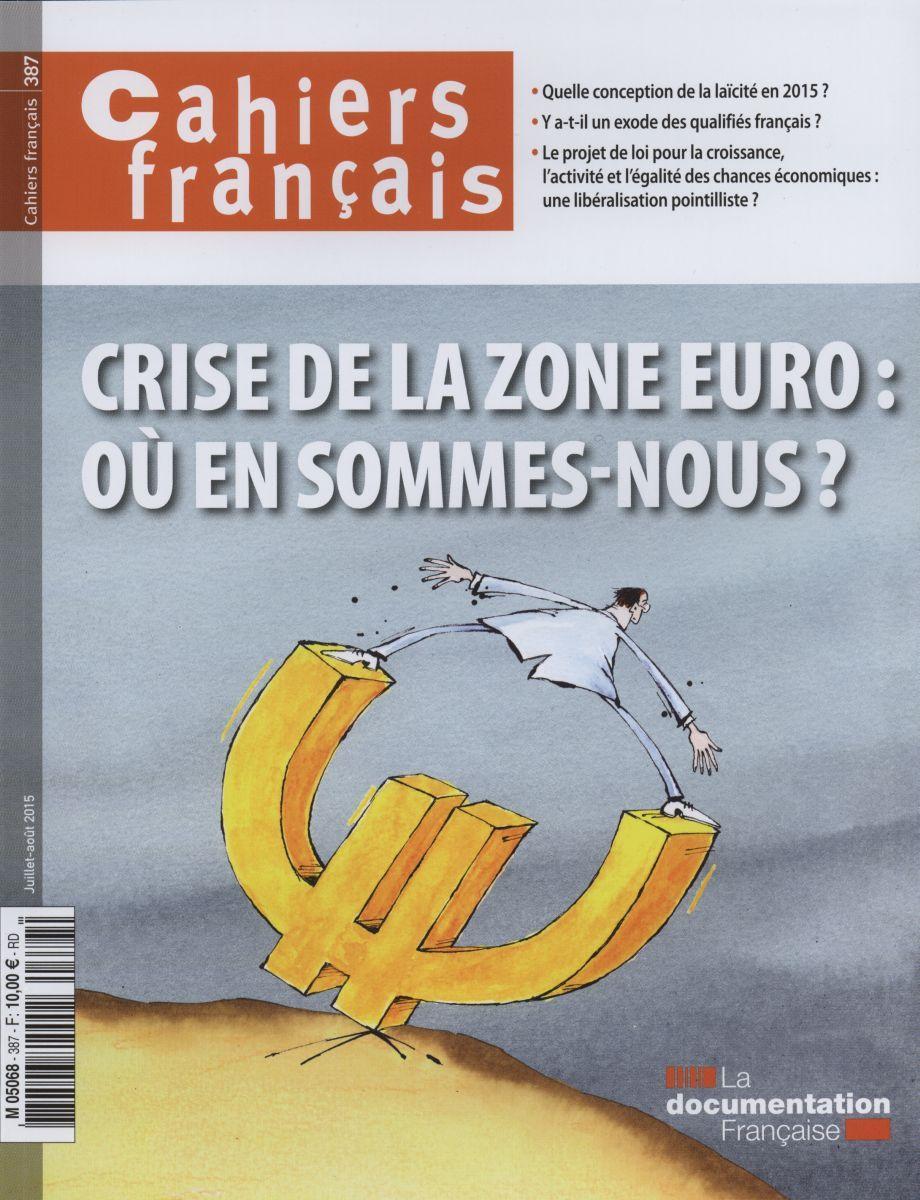 CRISE DE LA ZONE EURO : OU EN SOMMES NOUS ? CF N  387