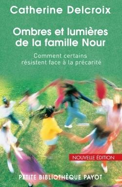OMBRES ET LUMIERES DE LA FAMILLE NOUR COMMENT CERTAINS RESISTENT FACE A LA PRECARITE