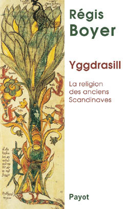 YGGDRASILL LA RELIGION DES ANCIENS SCANDINAVES