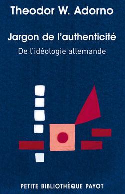 JARGON DE L'AUTHENTICITE DE L'IDEOLOGIE ALLEMANDE