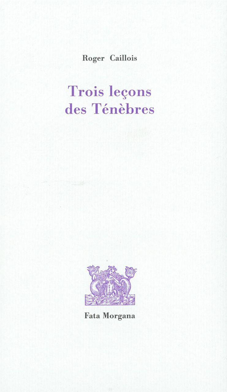 TROIS LECONS DES TENEBRES