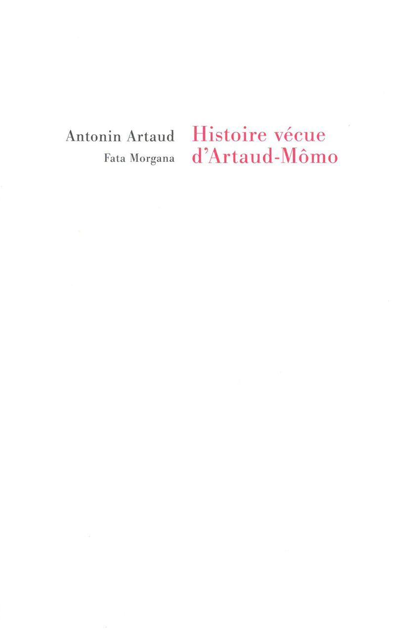 HISTOIRE VECUE D'ARTAUD-MOMO