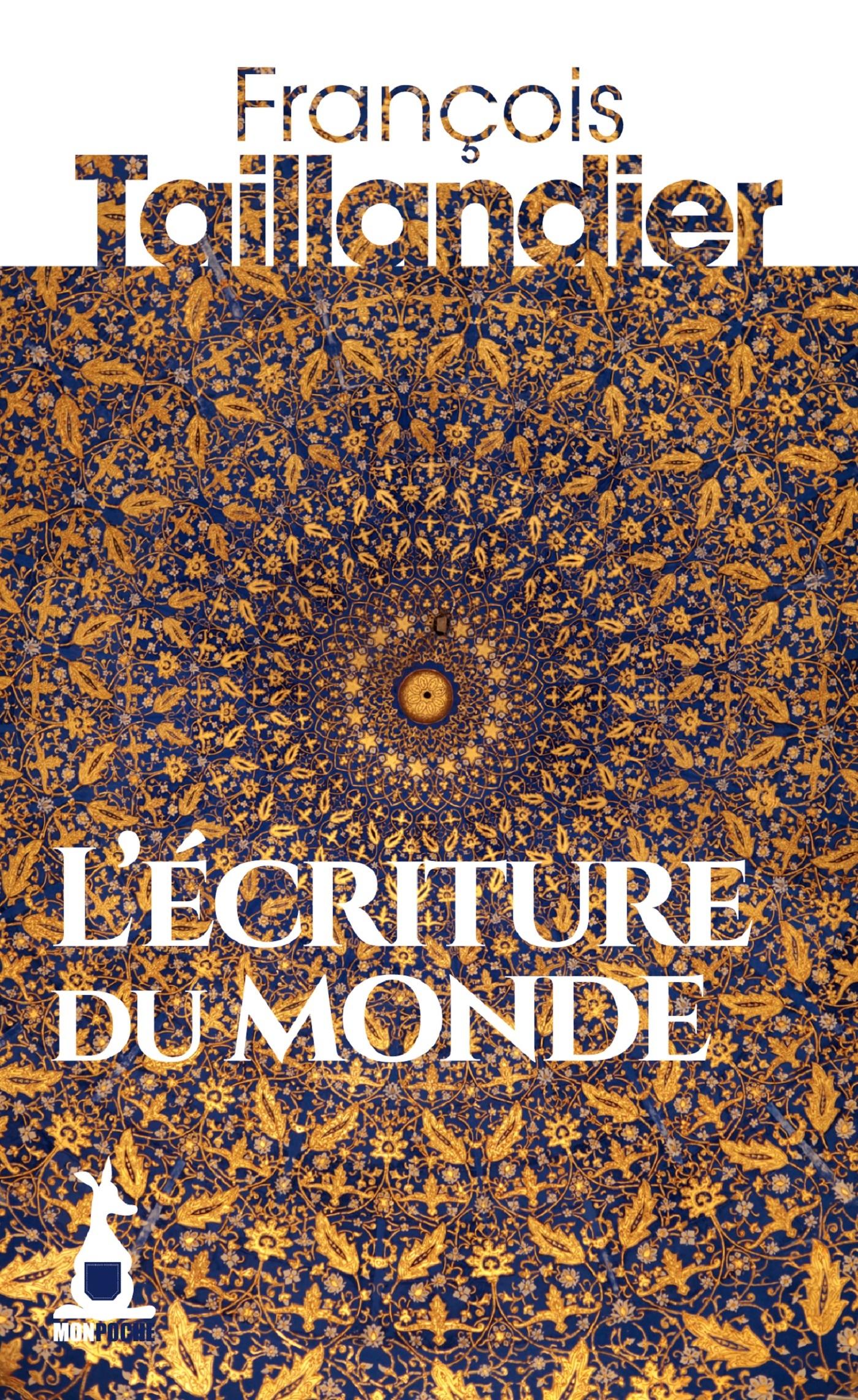 ECRITURE DU MONDE (L)