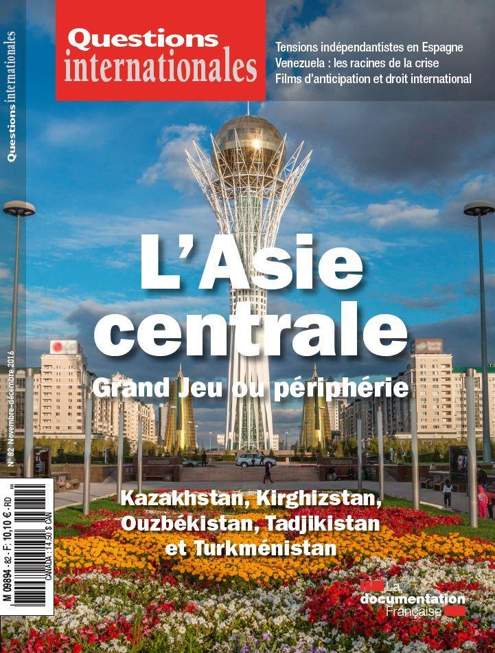 L'ASIE CENTRALE, GRAND JEU OU PERIPHERIE