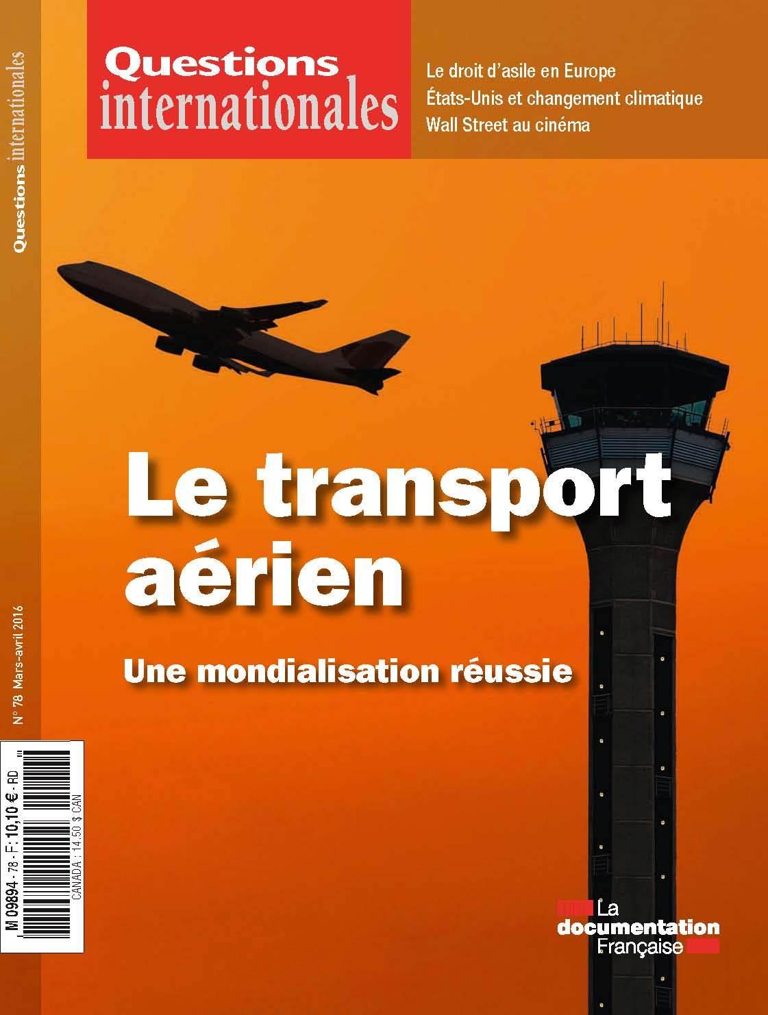 LE TRANSPORT AERIEN:UNE MONDIALISATION REUSSIE - QI N  78