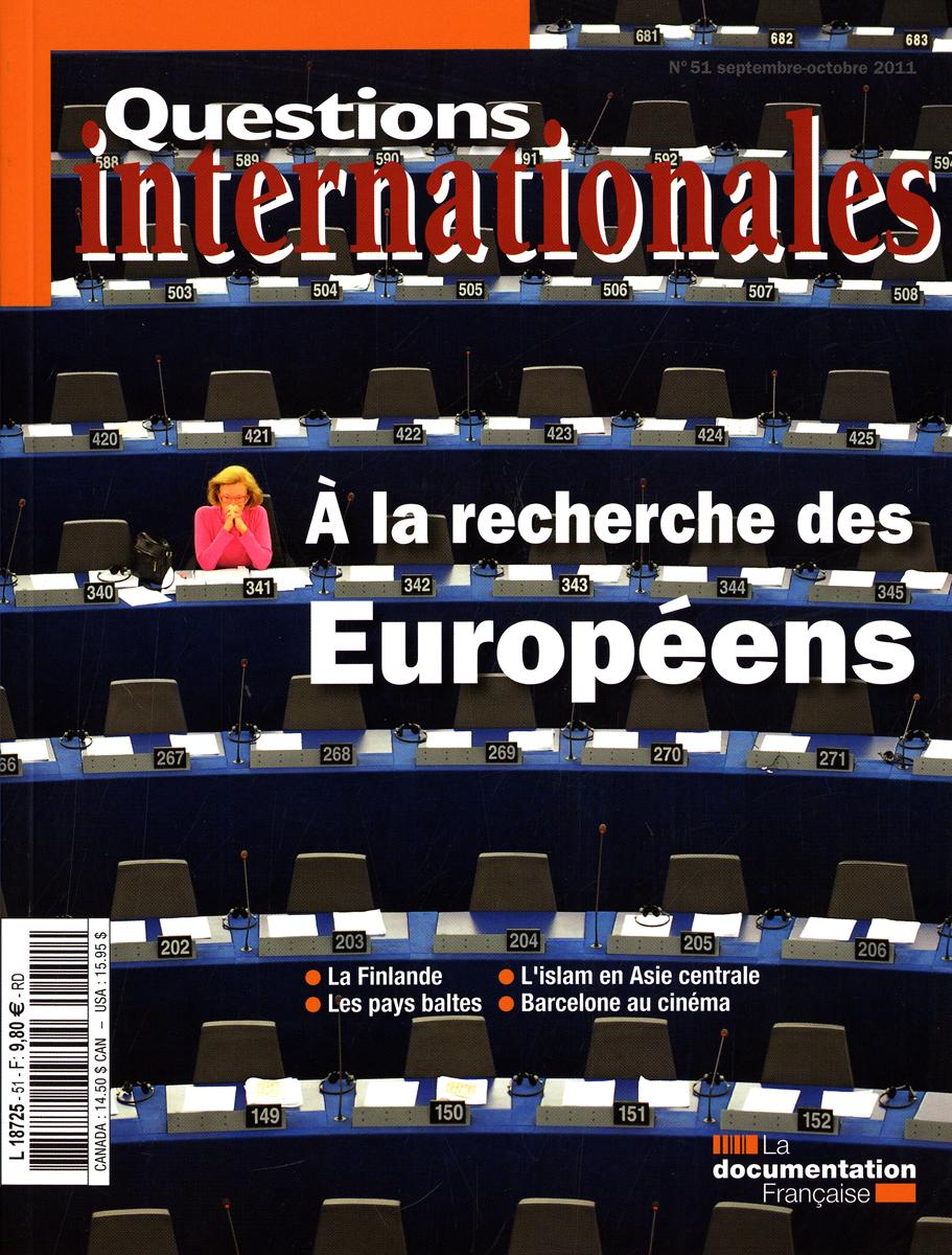 A LA RECHERCHE DES EUROPEENS N 51 SEPTEMBRE-OCTOBRE 2011