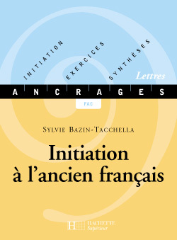 INITIATION A L'ANCIEN FRANCAIS