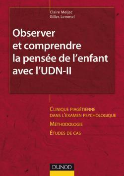 OBSERVER ET COMPRENDRE LA PENSEE DE L'ENFANT AVEC L'UDN-II