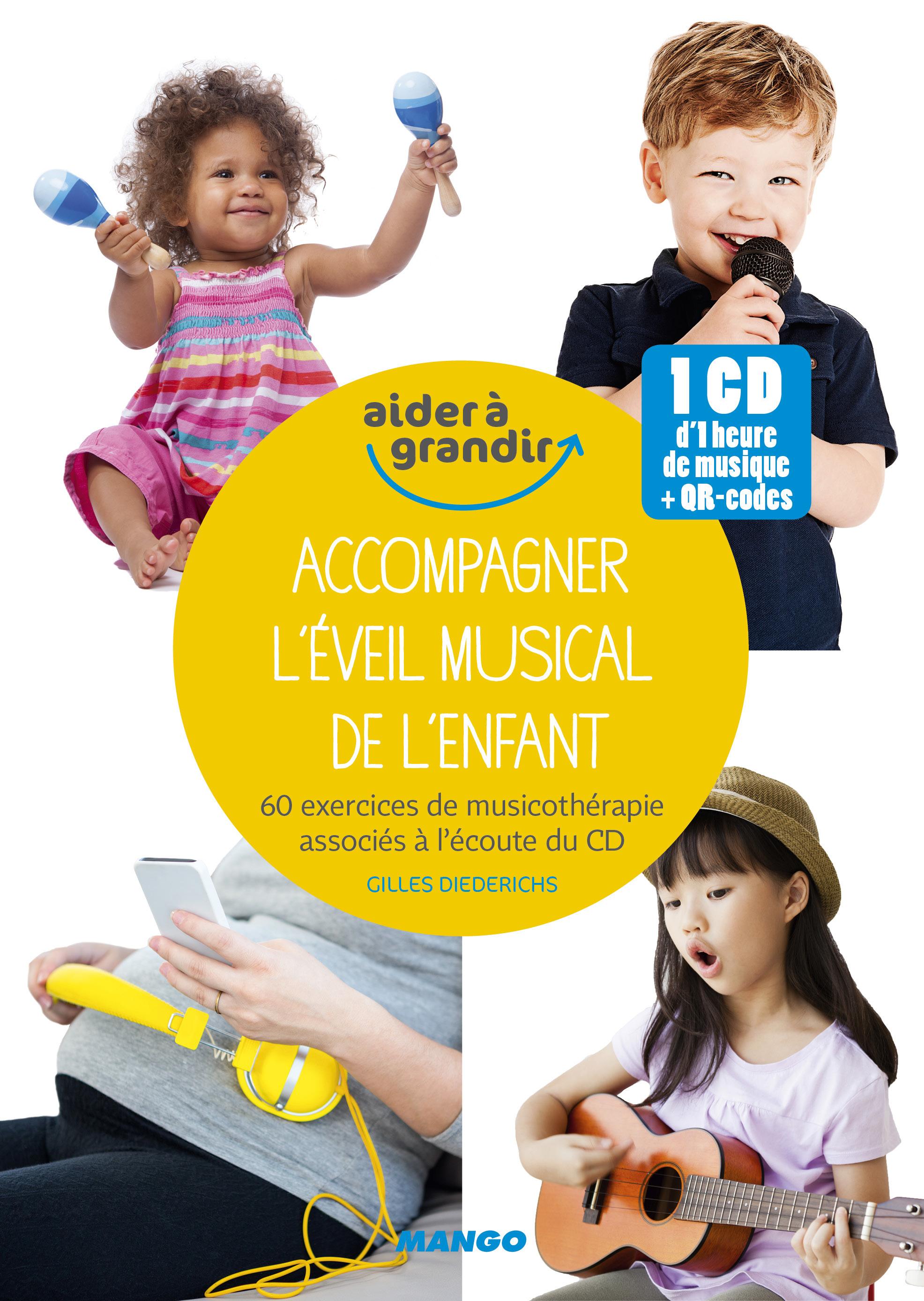 ACCOMPAGNER L'EVEIL MUSICAL DE L'ENFANT