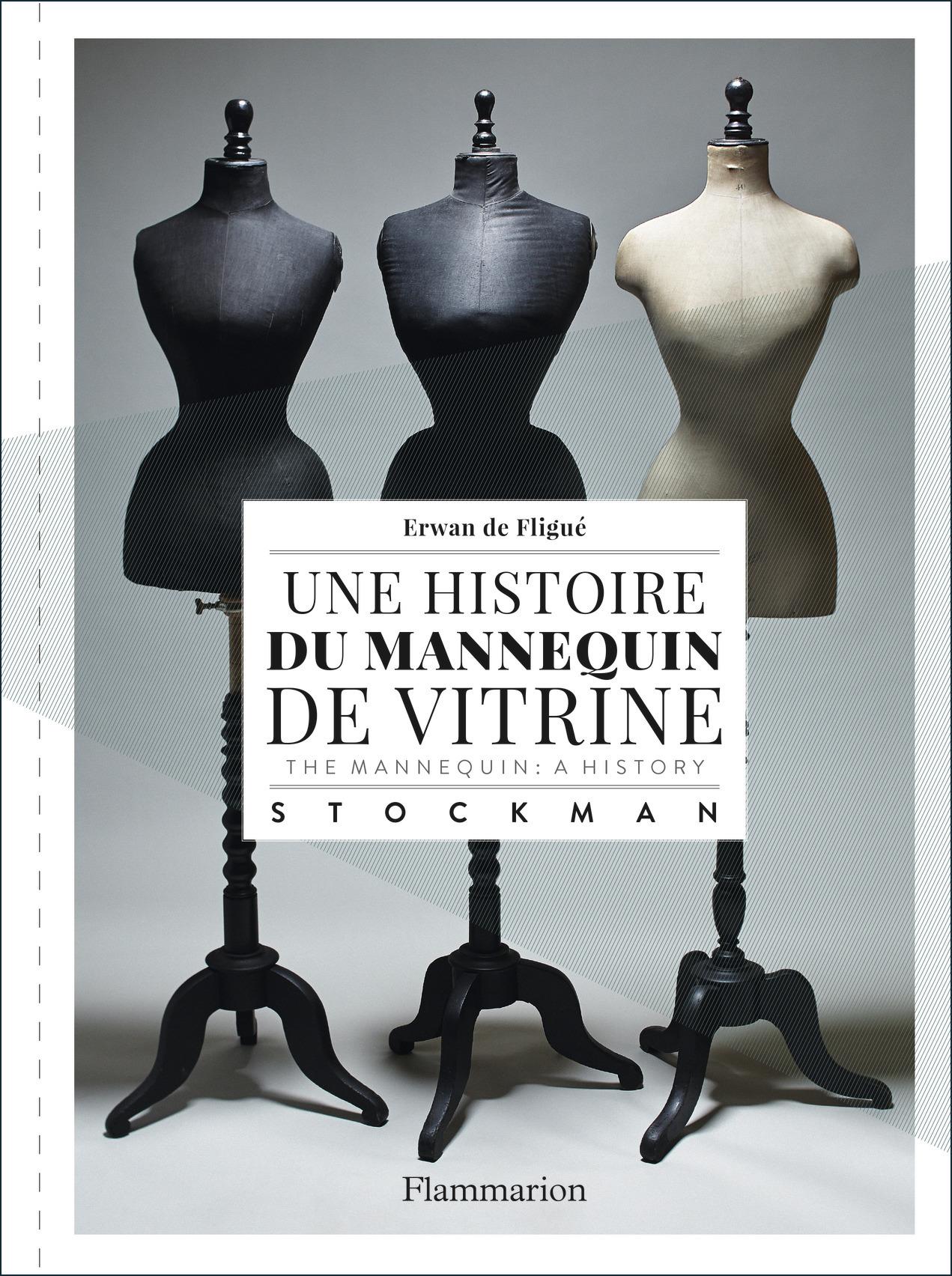 UNE HISTOIRE DU MANNEQUIN DE VITRINE